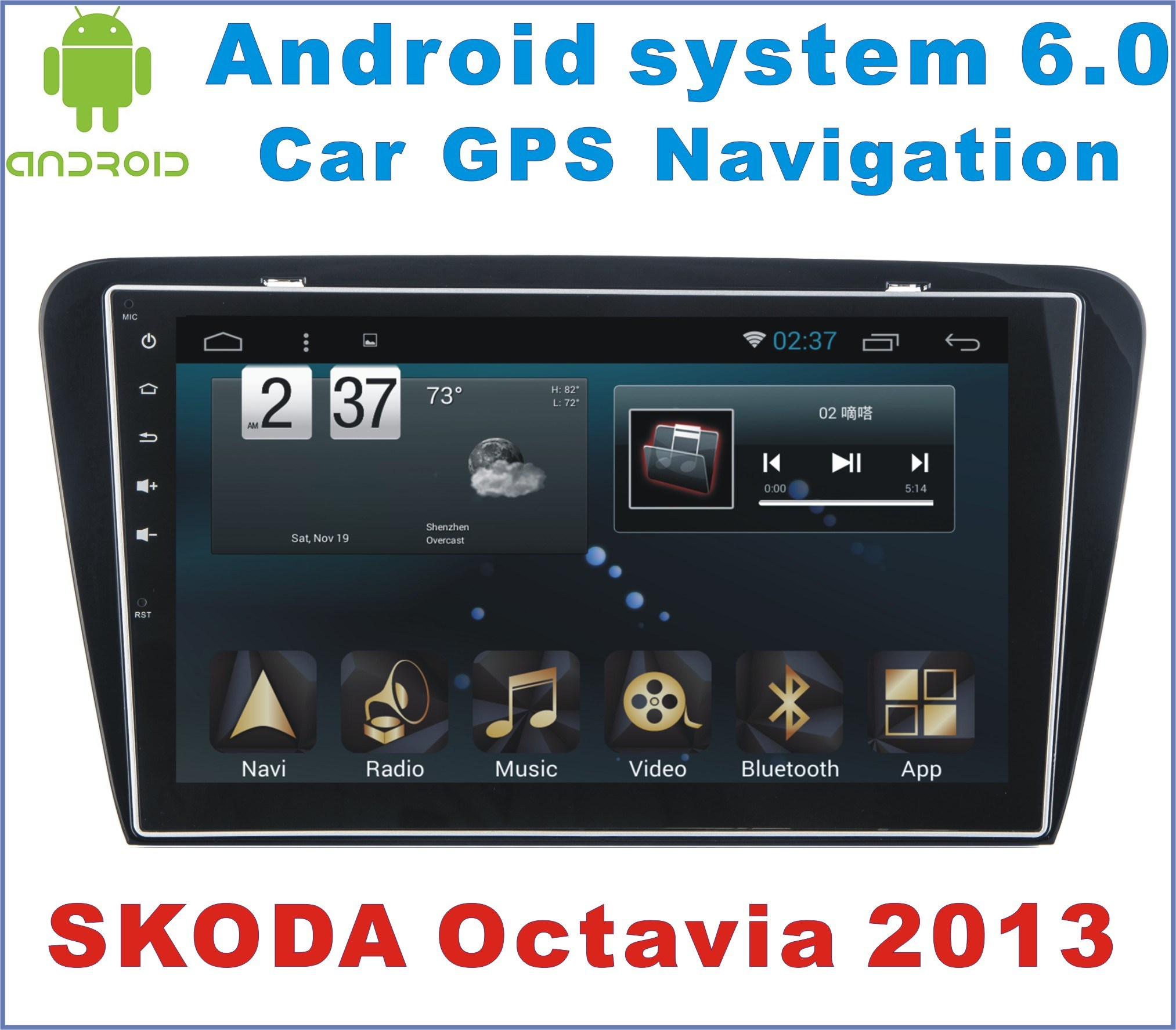 Android System 6.0 Car GPS Navigation for Skoda Octavia 2013 with Car DVD
