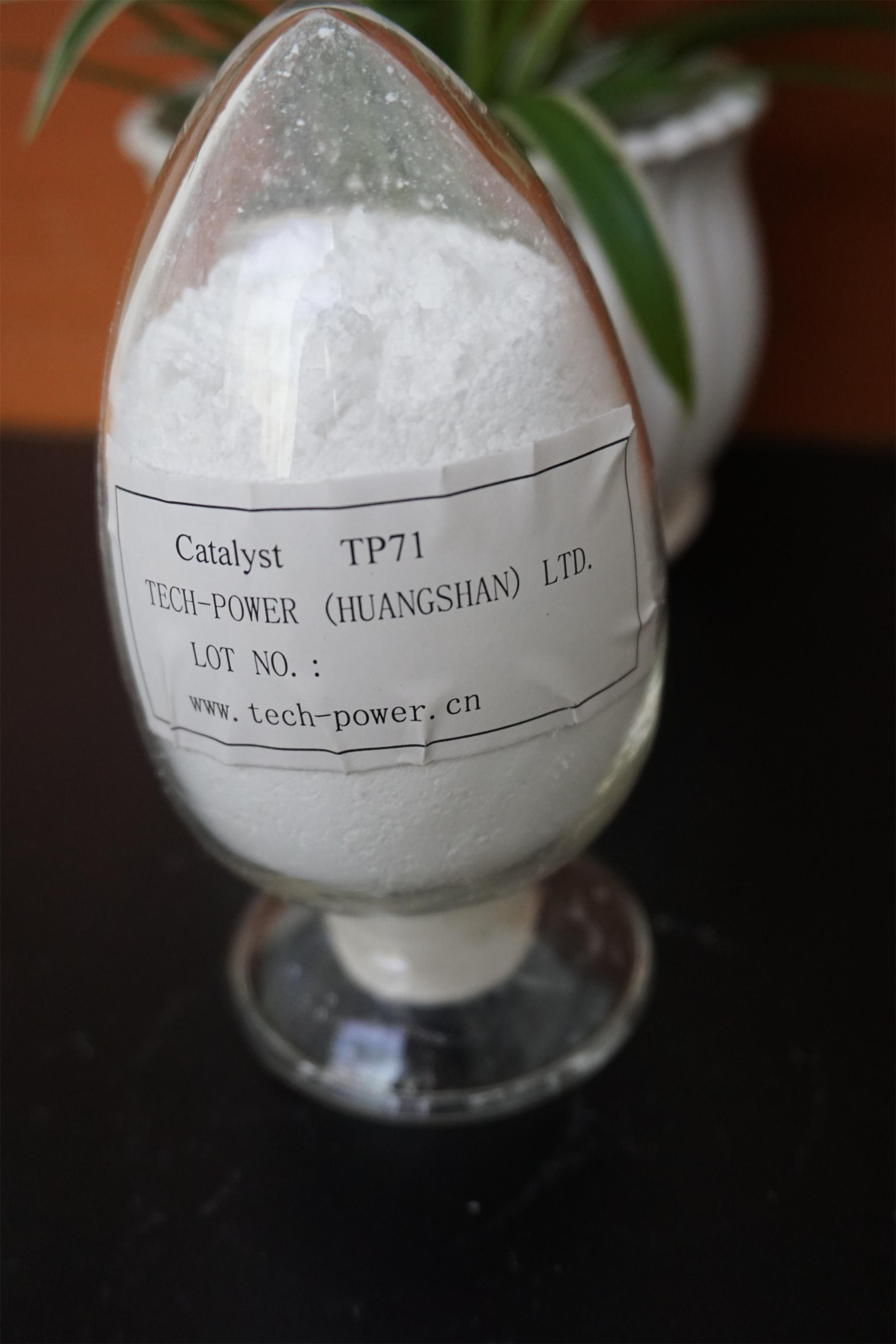 Tp71 Catalyst Which Is Equivalent to Butaflow-71 (TIN catalyst)