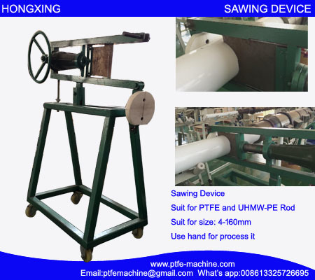 PTFE Rod Sawing Device or PTFE Rod Cutting Machine