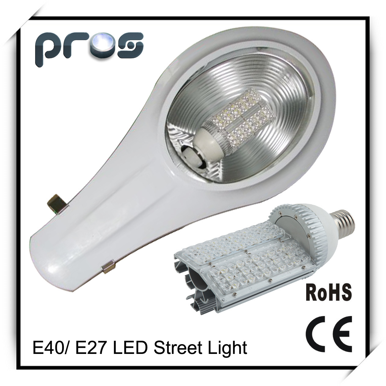 High Power E27 E40 LED Street Light, LED Roadway Lamp