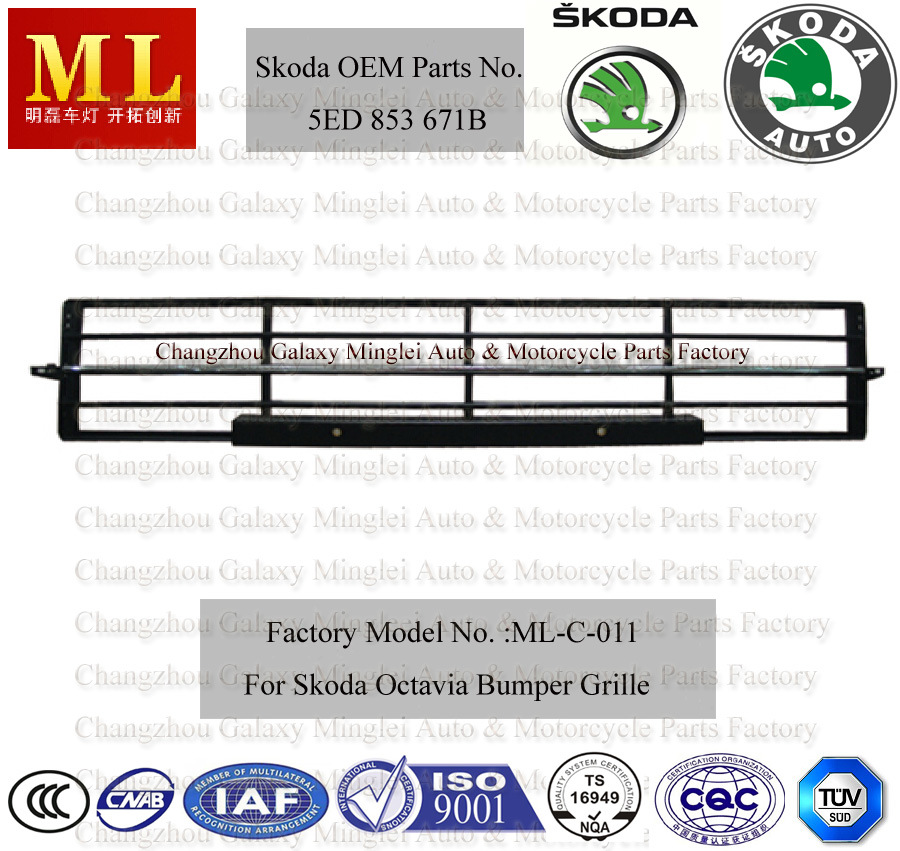 Auto Body Parts for Skoda Octavia Grille From 2012 (5ED 853 671B)