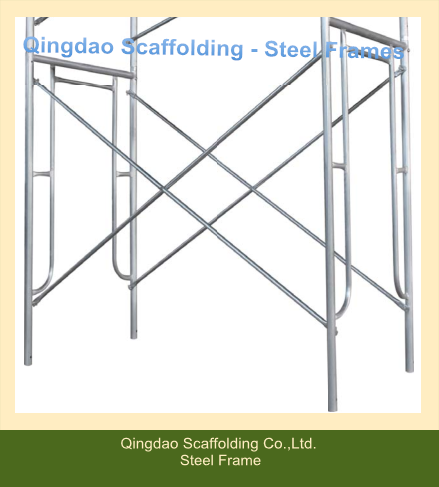 Steel Frames / Scaffold Frames