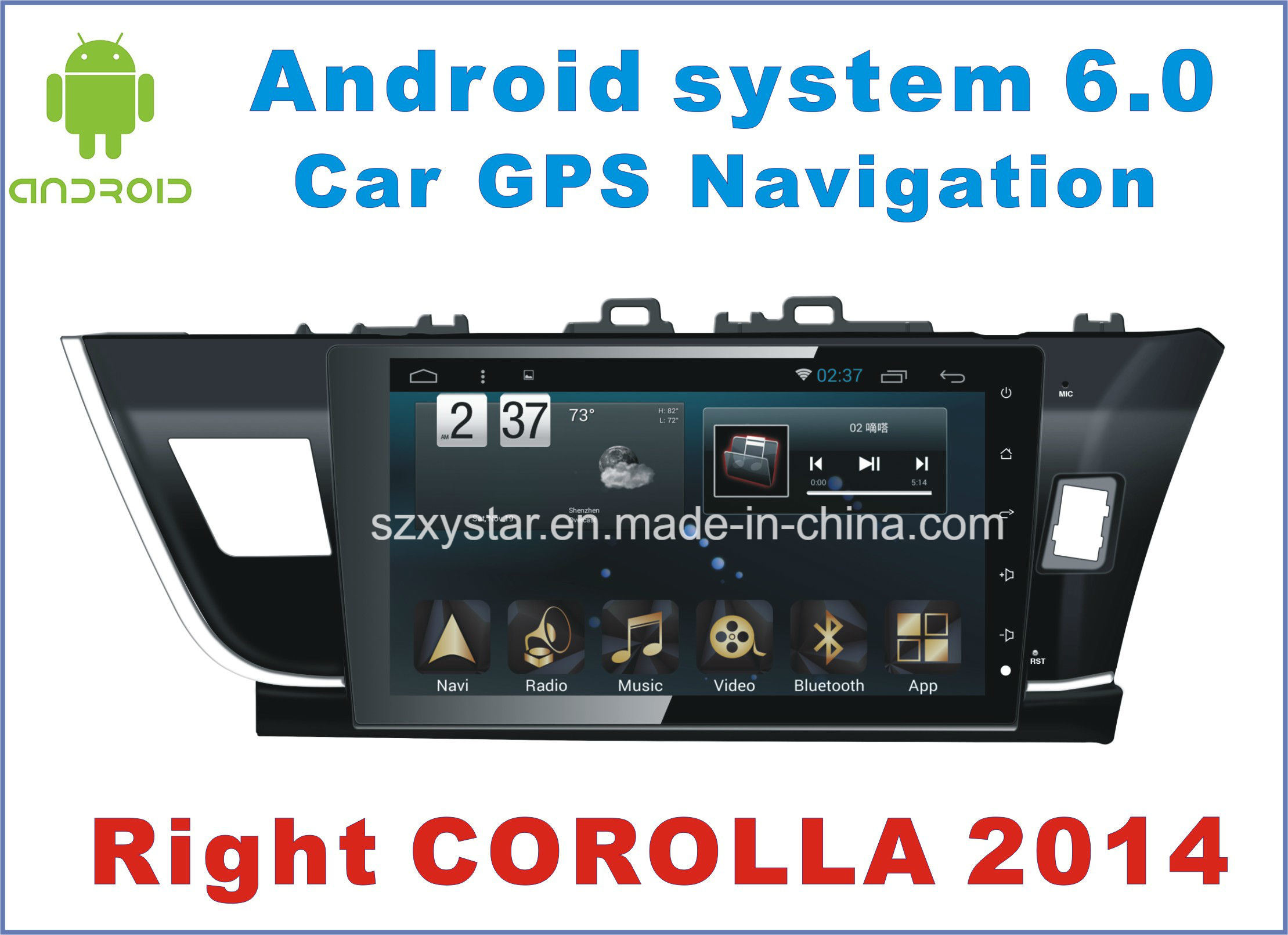 New Ui Android 6.0 Car DVD for Right Corolla 2014 with Car Navigation