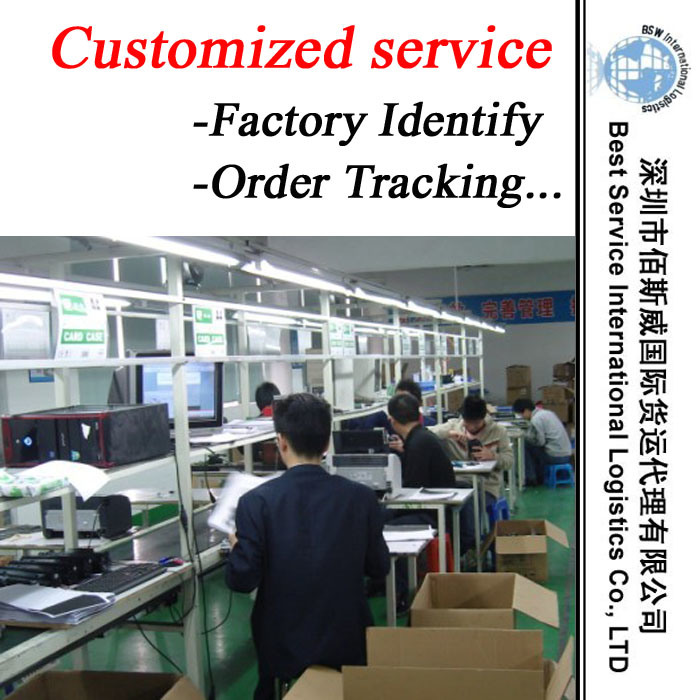 Customized Service (factory indentify, quality inspection, communication, order tracking, shipping)