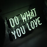 Glass Neon Signs Do What You Love for Bar