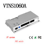 Poe Switch for IP System Indoor Monitor {Vtns1060A}