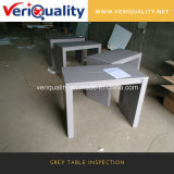 Grey Table Inspection Service, QC Inspection Service