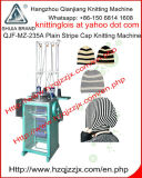 Qjf-Mz-235A Plain Strip Cap Knitting Machine