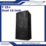 Dual 15 Inch Loudspeaker Professional Loud Speaker (F 25+)