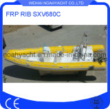 Sxv680c Fiberglass Rib Boat with PVC or Hypalon Inflatable Tube