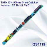 Fonte de alimentação rapidamente isolada da lâmpada do começo 500ms de Thd<10% com compatibilidade electrónica QS1119 de RoHS do Ce
