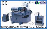 Machine d'impression à grande vitesse à plat d'étiquette (WJBQ4210)