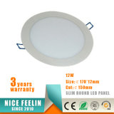 El panel ultra delgado competitivo Ce/RoHS del redondo LED del precio 12W