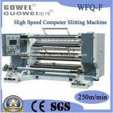 Aufschlitzende und Rückspulenmaschine Wfq-F Hochgeschwindigkeits-PLC-Steuerung für Film mit 200 M/Min