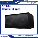 Doble popular altavoz profesional audio Subwoofer (S 218+) de 18 pulgadas