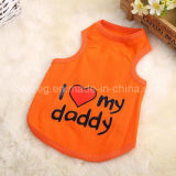 """ I Love My Mommy or Daddy "" Cotton Dog Vest Pet Clothes"
