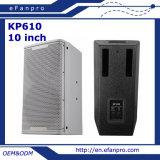 La alta calidad escoge el altavoz profesional del altavoz de 10 pulgadas (KP-610)