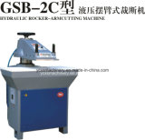Gsb-2c hydraulische Schwingen-Arm-Schuhe, die Maschinen-/Clicking-Maschinen-/Clicking-Druckerei herstellen