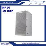 10 pulgadas - sistema de altavoz del Karaoke del altavoz de la alta calidad (KP610 - TACTO)
