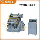 Ce Standard Hot Stamping e Die Cutting Machine (TYMB-1040/CE)