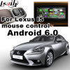 Android 6.0 GPS Navigation System Video Interface for 2011-2017 Lexus Is etc