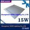 Yaye Competitive Price 15W Square LED Panel Light / SMD2835 LED Panel Light