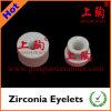 Zirconia Eyelets