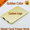 Golden Metal Card Power Bank com capacidade 4000mAh para celular / iPad
