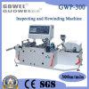 다시 감기 기계 (GWP-300)를 검열하는 PVC 고속