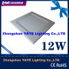 Yaye Hot Sell 12W Square DEL Panel Light avec CE/RoHS/UL/Saso