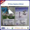 PP fácil substituir etiqueta / removível PP Sticker / Removable Pet Sticker