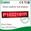 Hot Sale Semi-Outdoor P10 Scrolling Programmable LED Sign (P1032160R)