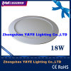 CE/RoHS ApprovalのYaye 18W Round LED Panel Light/Round 18W LED Panel Lights