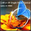 1,49 lente óptica Cr-39 solo Vision en Hmc