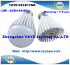 Yaye 2013/2014 prix bas Highquality 12W E27 DEL Bulbs de Top Sell avec USD4.86/PC