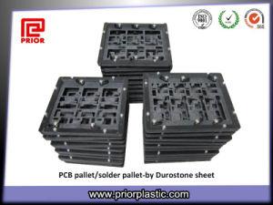 Durostone Solder Pallet SMT Reflow Fixture pictures & photos