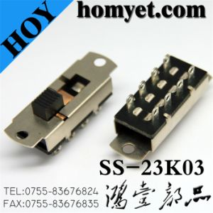 High Quality Micro Switch/Slide Switch (SS-23K03) pictures & photos