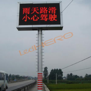 Outdoor Single Color Traffic LED Sign/P25 LED Screen pictures & photos