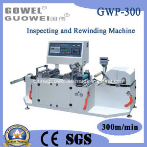 PVC High Speed Inspection Machine for Plastic Film (GWP-300) pictures & photos