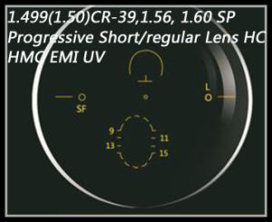 1.499 (1.50) Cr-39, 1.56, 1.60 Sp Progressive Short/Regular Lens Hc Hmc EMI UV