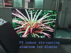 High Refresh Rate/Good Quality P3 Indoor Die-Casting Aluminum LED Cabinet/Screen/Display pictures & photos