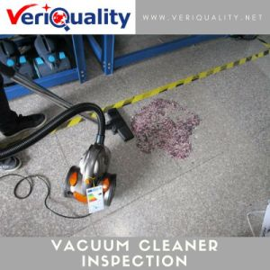 Reliable Quality Control Inspection Service for Vacuum Cleaner at Yuyao, Zhejiang pictures & photos