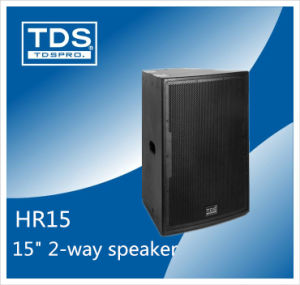 PA System Loudspeaker for Sound Concert and Music Hall (HR15) pictures & photos