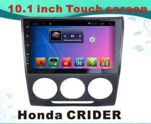 Android System Car DVD GPS Navigation for Honda Crider 10.1 Inch Capacitance Screen with TV/WiFi/Bluetooth/MP4 pictures & photos