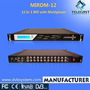 12 in 1 IRD with Multiplexer