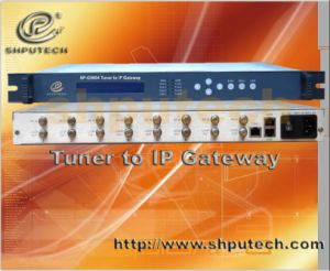 Tuner to IP Gateway