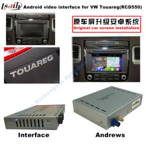 Car Video Interface for Volkswagen Touareg 6.5 Inchs RCD550 System, Android Navigation Rear and 360 Panorama Optional pictures & photos