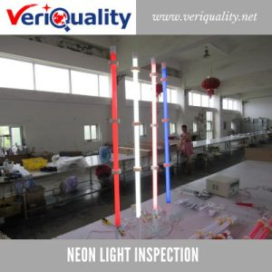 Neon Light Quality Control Inspection Service at Yancheng, Jiangsu pictures & photos