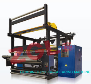 Combined Polish-Shearing Machine for Textile pictures & photos