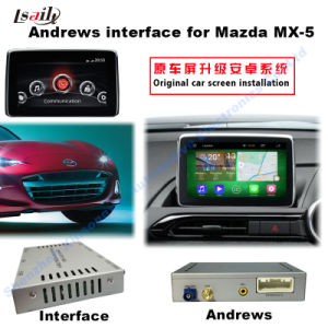 Car Android GPS Navigation Multimedia Video Interface for 14-16 Mazda Mx-5 with Bt/WiFi/Mirrorlink pictures & photos